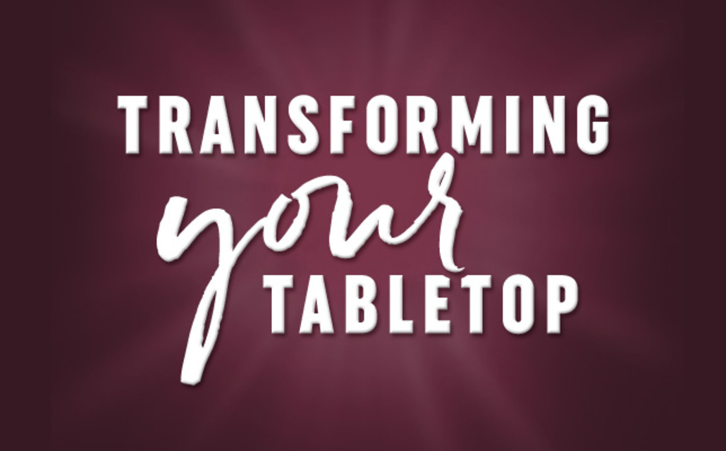 All Your Tabletop Needs!